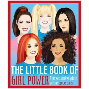 The Little Book of Girl Power Spice girls book